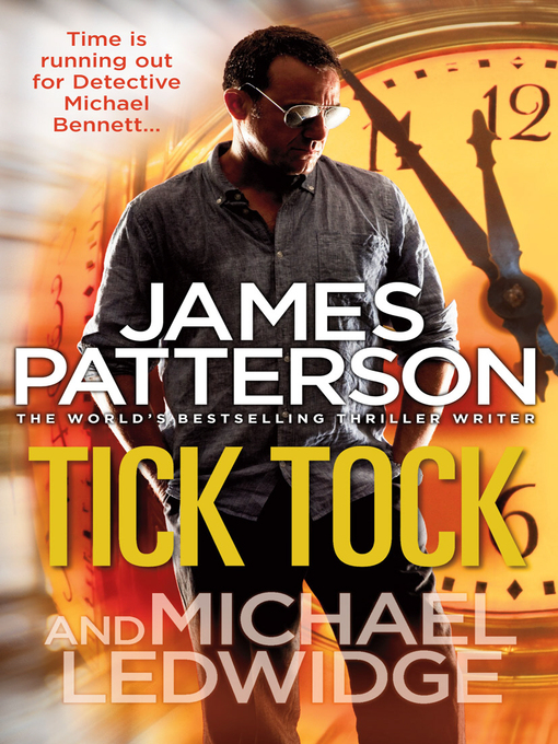 Tick Tock (eBook): Michael Bennett Series, Book 4