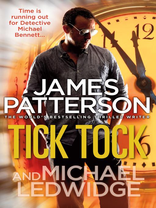 Tick Tock (eBook): Michael Bennett Series, Book 4