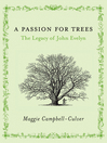 A Passion For Trees (eBook): The Legacy Of John Evelyn