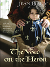 The Vow on the Heron (eBook): Plantagenet Saga, Book 9