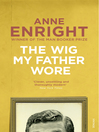 The Wig My Father Wore (eBook)