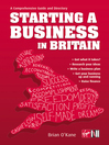 Starting a Business In Britain (eBook): A Comprehensive Guide and Directory