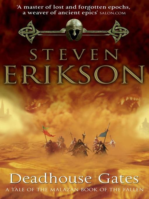 Deadhouse Gates (eBook): Malazan Book of the Fallen Series, Book 2
