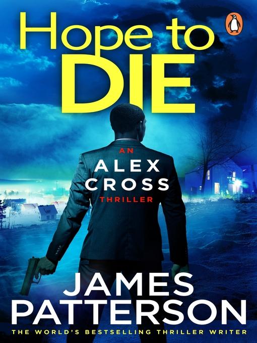 Hope to Die (eBook): Alex Cross Series, Book 22