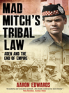 Mad Mitch's Tribal Law (eBook): Aden and the End of Empire