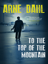 To the Top of the Mountain (eBook): Intercrime Series, Book 3