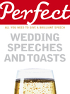 Perfect Wedding Speeches and Toasts (eBook)