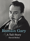 Romain Gary (eBook): A Tall Story