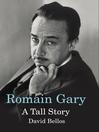 Romain Gary (eBook): A Tall Story