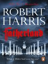 Fatherland (eBook): 20th Anniversary Edition