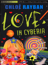 Love In Cyberia (eBook)