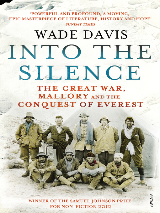 Into the Silence (eBook): The Great War, Mallory and the Conquest of Everest