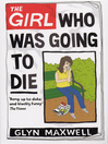 The Girl Who Was Going to Die (eBook)