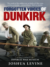 Forgotten Voices of Dunkirk (eBook)