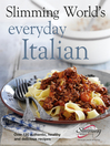Slimming World's Everyday Italian (eBook): Over 120 Fresh, Healthy, and Delicious Recipes