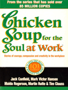 Chicken Soup For the Soul At Work (eBook)