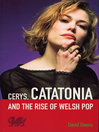 Cerys, Catatonia and the Rise of Welsh Pop (eBook)