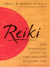 Reiki (eBook): The Essential Guide to Ancient Healing Art