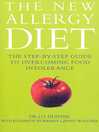 The New Allergy Diet (eBook): The Step-By-Step Guide to Overcoming Food Intolerance