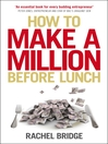 How to Make a Million Before Lunch (eBook)