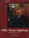 Fifty Years Fighting (eBook): Another Step In Time