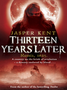 Thirteen Years Later (eBook): Danilov Quintet, Book 2