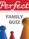 Perfect Family Quiz (eBook)
