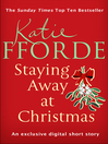 Staying Away at Christmas (Short Story) (eBook)