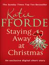 Staying Away at Christmas (Short Story) (eBook)
