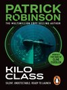 Kilo Class (eBook): Arnold Morgan Series, Book 2