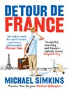 Detour de France (eBook): An Englishman in Search of a Continental Education