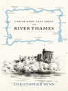 I Never Knew That About the River Thames (eBook)