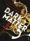 Dark Matter (eBook)