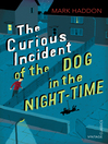 The Curious Incident of the Dog in the Night-time (eBook)