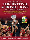 125 Years of the British and Irish Lions (eBook): The Official History