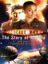 The Story of Martha (eBook): Doctor Who Series, Book 30