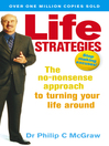 Life Strategies (eBook): The no-nonsense approach to turning your life around
