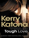 Tough Love (eBook): Everyone knows you but nobody knows the truth