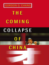 The Coming Collapse of China (eBook)