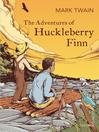 The Adventures of Huckleberry Finn (eBook)