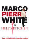 Marco Pierre White in Hell's Kitchen (eBook)