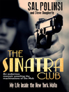 The Sinatra Club (eBook): My Life Inside the New York Mafia