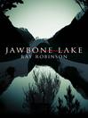 Jawbone Lake (eBook)