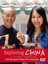 Exploring China (eBook): A Culinary Adventure: 100 recipes from our journey