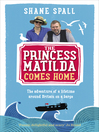 The Princess Matilda Comes Home (eBook)