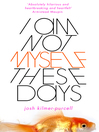 I Am Not Myself These Days (eBook)