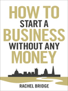 How to Start a Business without Any Money (eBook)