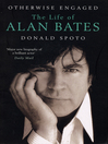 Otherwise Engaged (eBook): The Life of Alan Bates