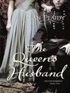 The Queen's Husband (eBook): Queen Victoria Series, Book 3