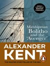 Midshipman Bolitho & Avenger (eBook): Bolitho Series, Book 2